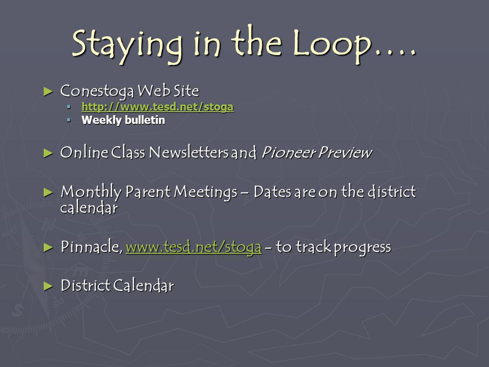 Staying in the Loop…. Conestoga Web Site
