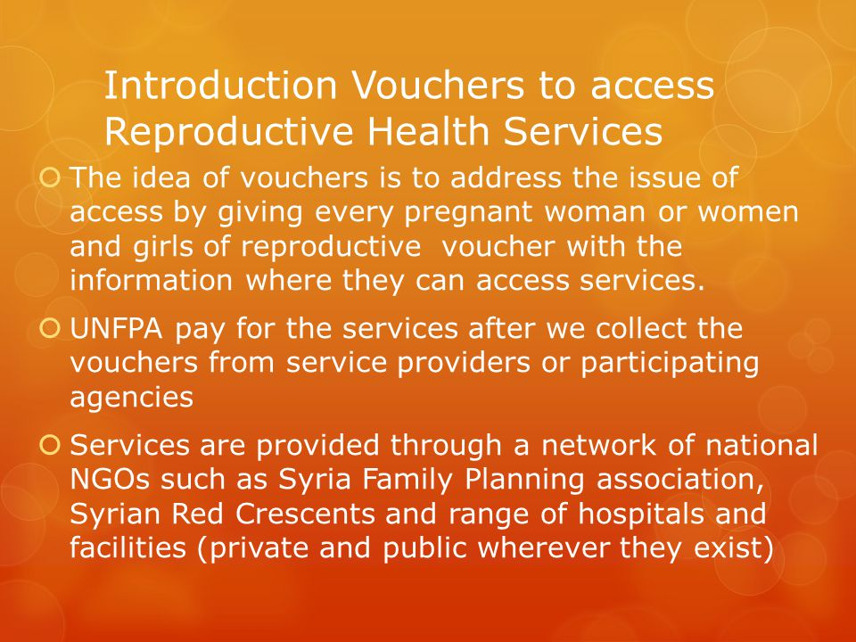 Introduction Vouchers to access Reproductive Health Services