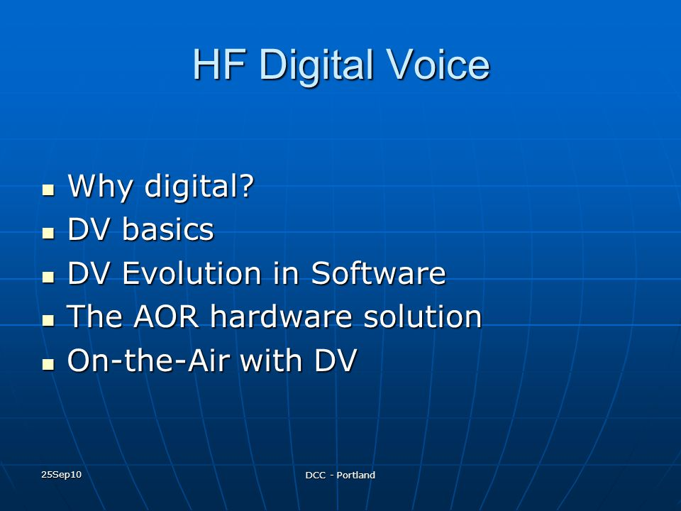 HF Digital Voice Why digital DV basics DV Evolution in Software