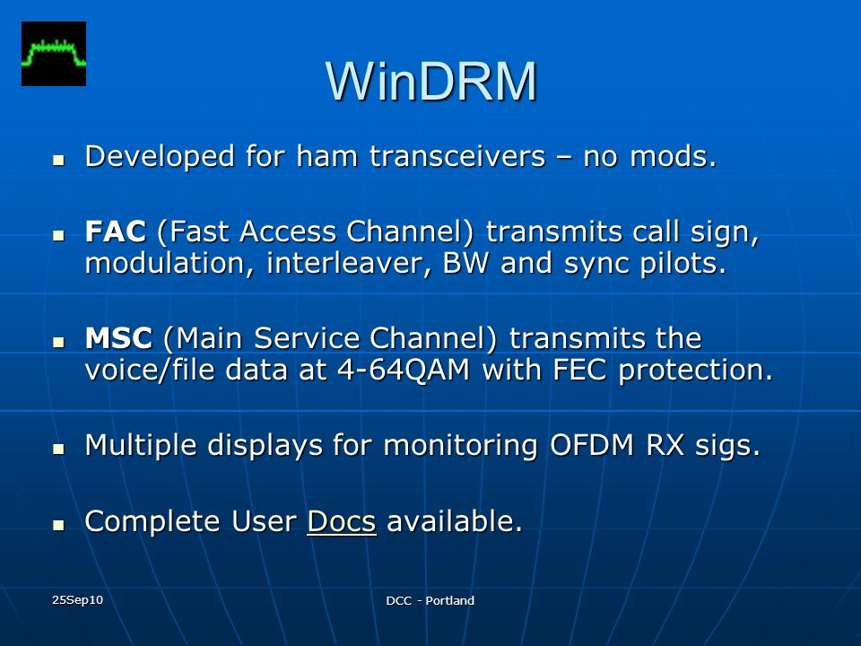 WinDRM Developed for ham transceivers – no mods.