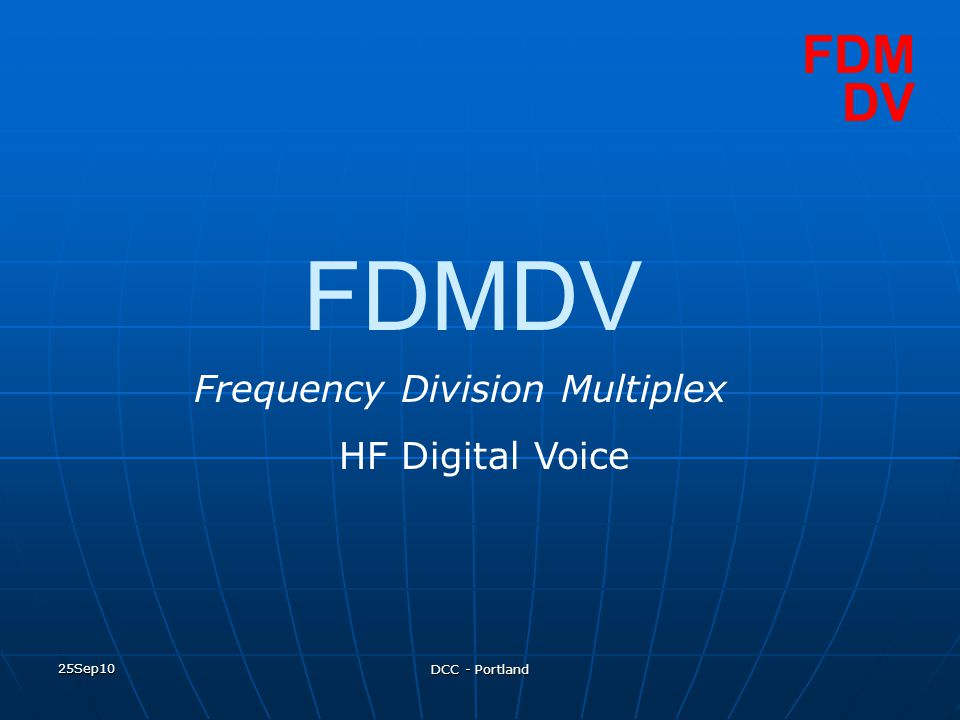 FDMDV FDM DV Frequency Division Multiplex HF Digital Voice 25Sep10