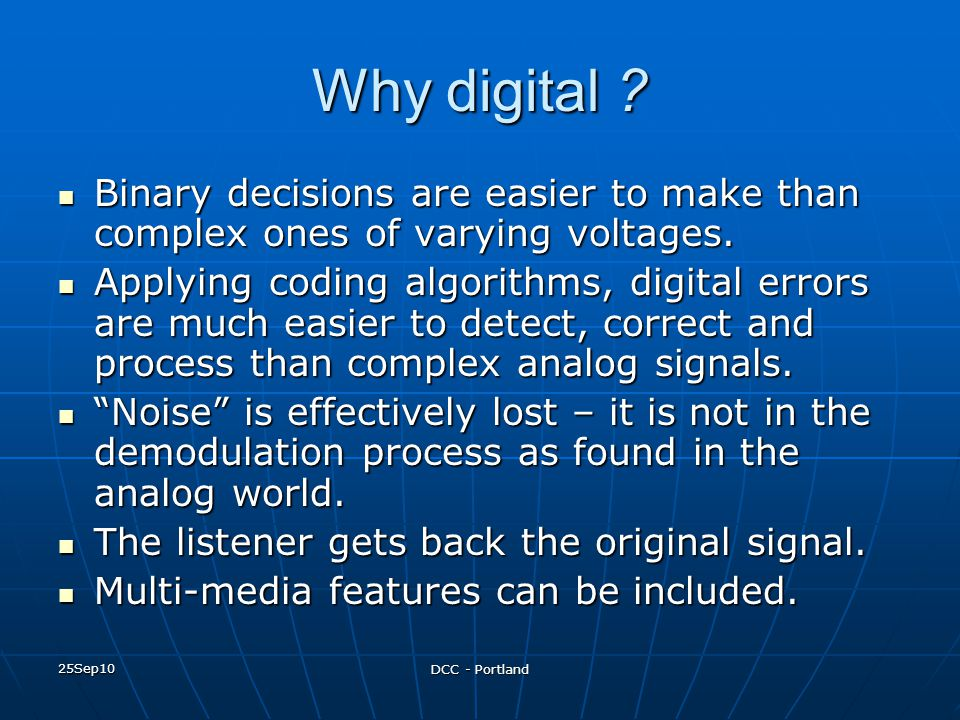 Why digital Binary decisions are easier to make than complex ones of varying voltages.