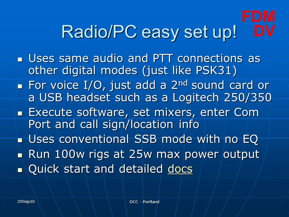 Radio/PC easy set up! FDM DV