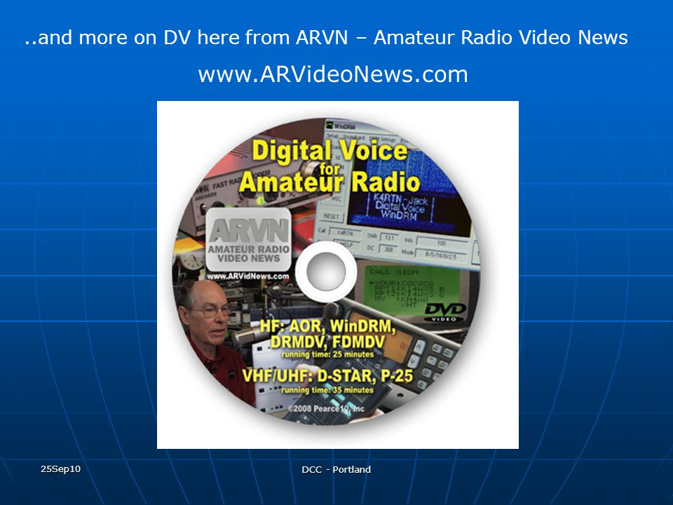..and more on DV here from ARVN – Amateur Radio Video News
