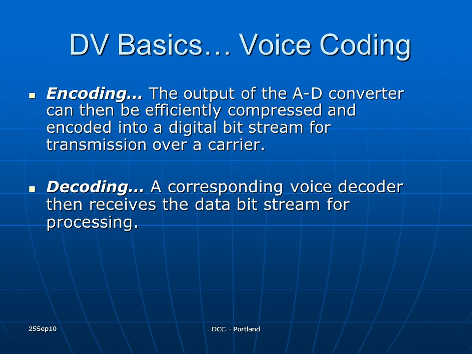 DV Basics… Voice Coding