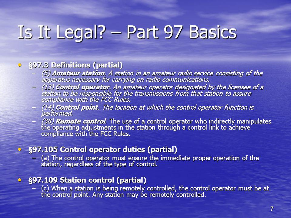 Is It Legal – Part 97 Basics