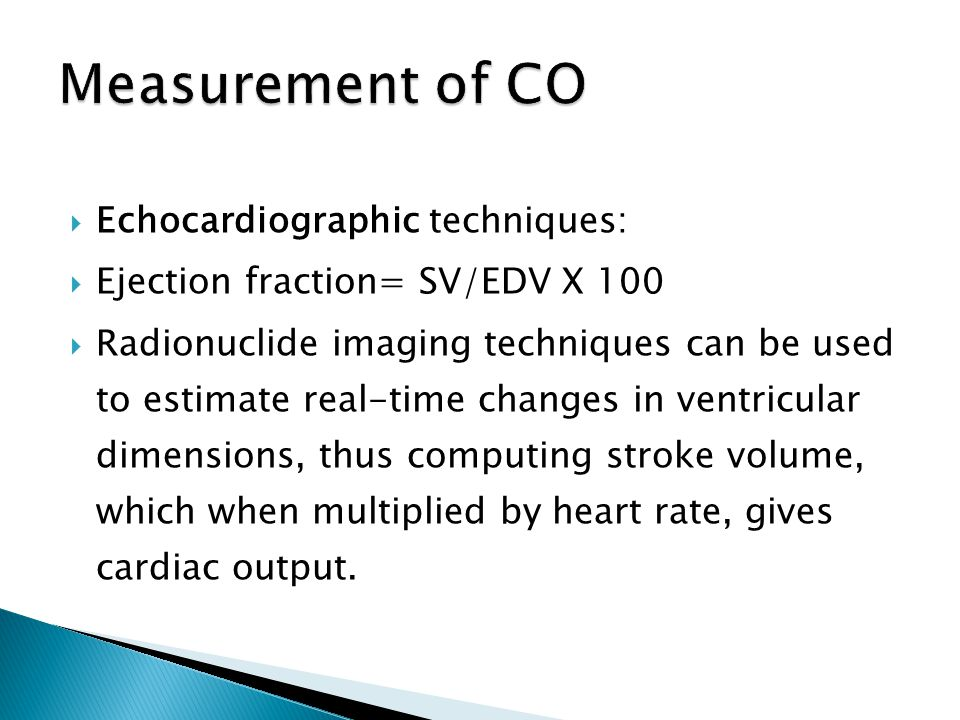 Measurement of CO Echocardiographic techniques: