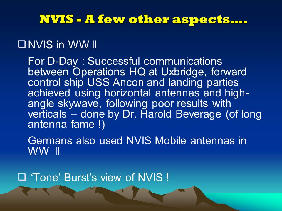 NVIS - A few other aspects….