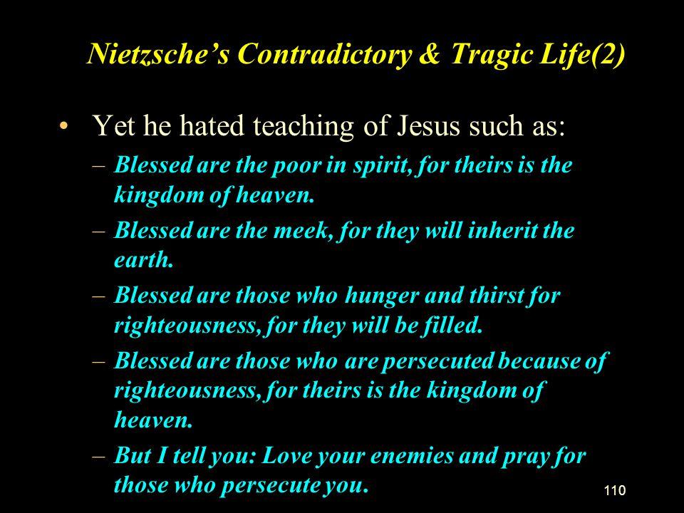Nietzsche's Contradictory & Tragic Life(2)