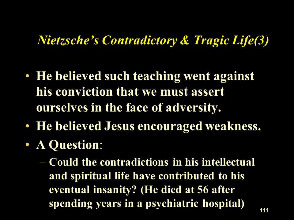 Nietzsche's Contradictory & Tragic Life(3)