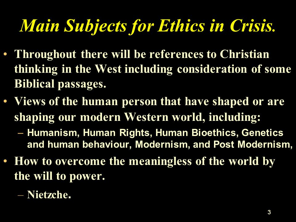 Main Subjects for Ethics in Crisis.