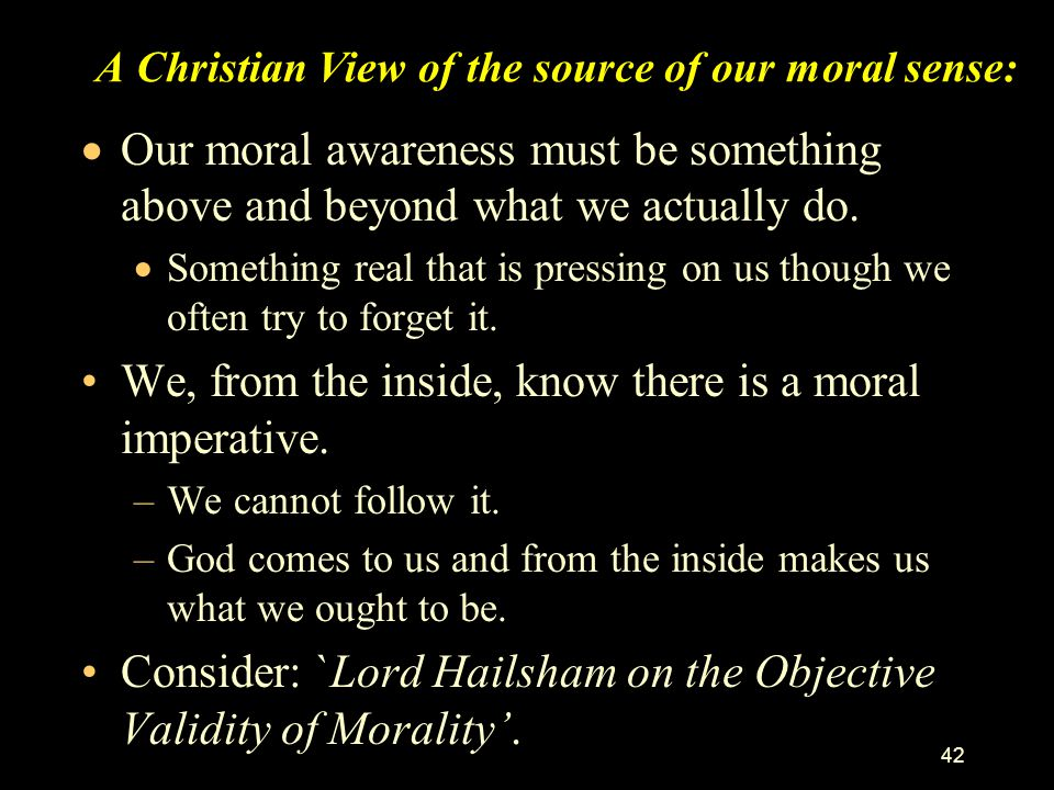 A Christian View of the source of our moral sense: