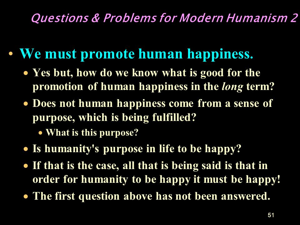 Questions & Problems for Modern Humanism 2