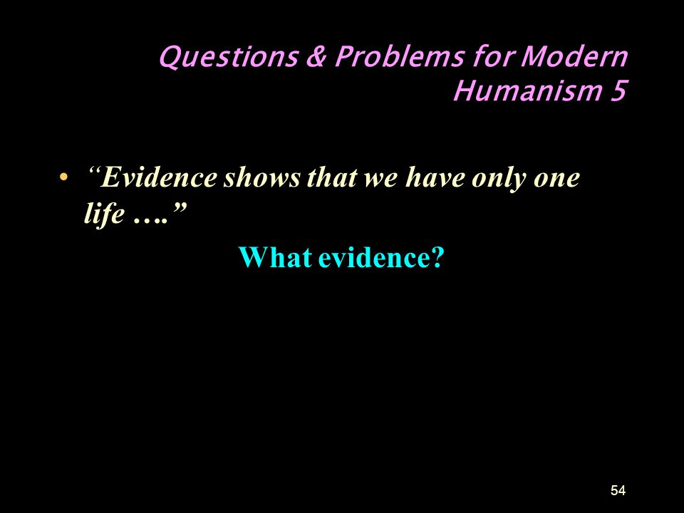 Questions & Problems for Modern Humanism 5