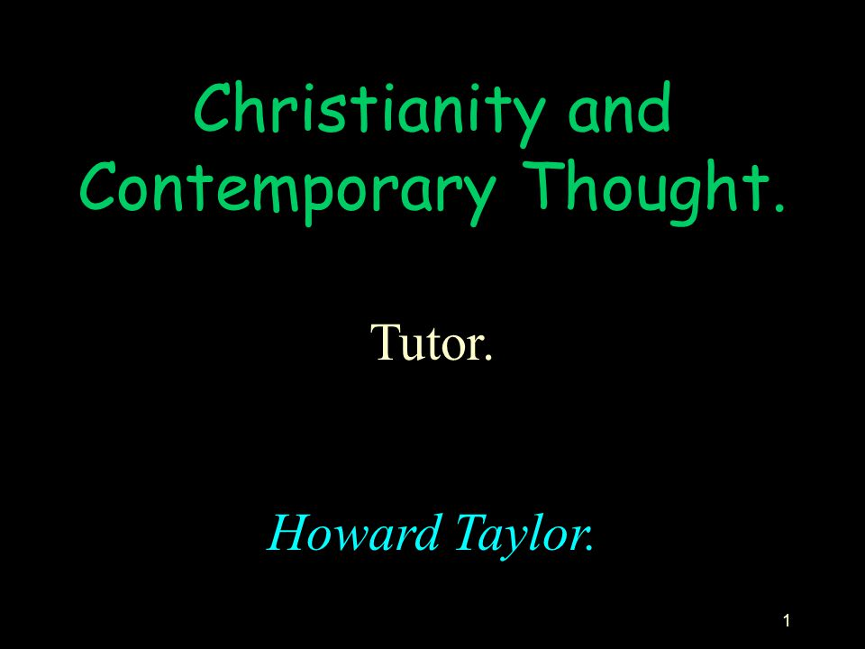 Christianity and Contemporary Thought.