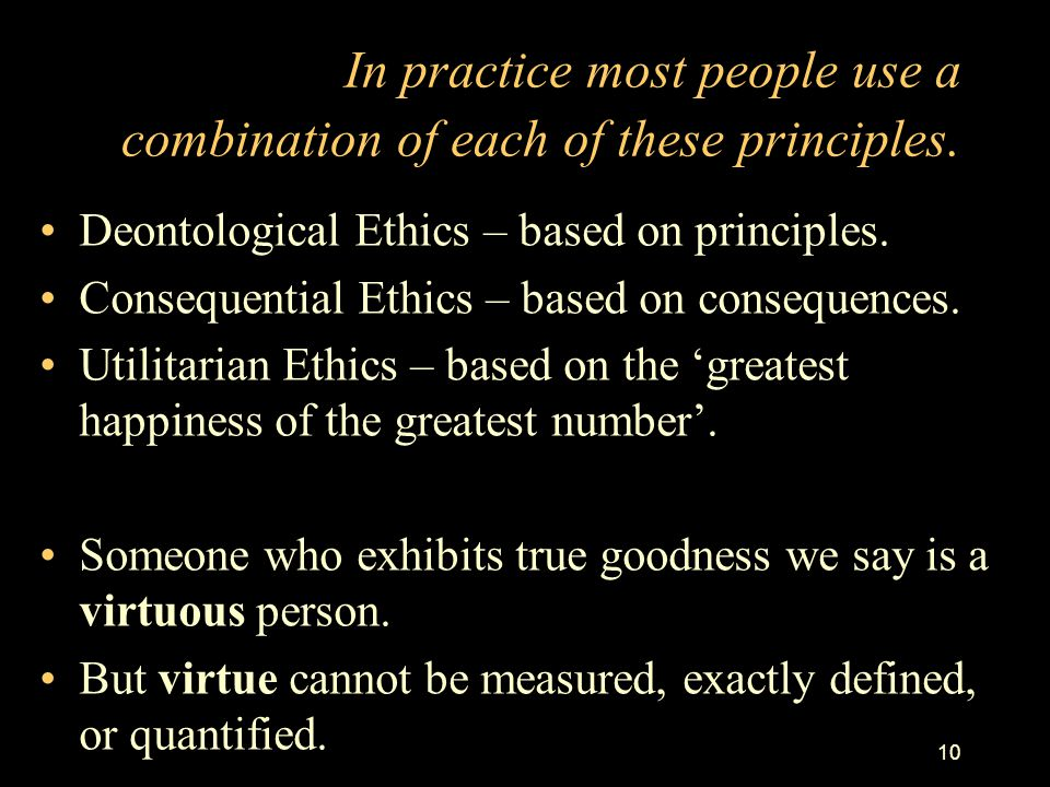 In practice most people use a combination of each of these principles.