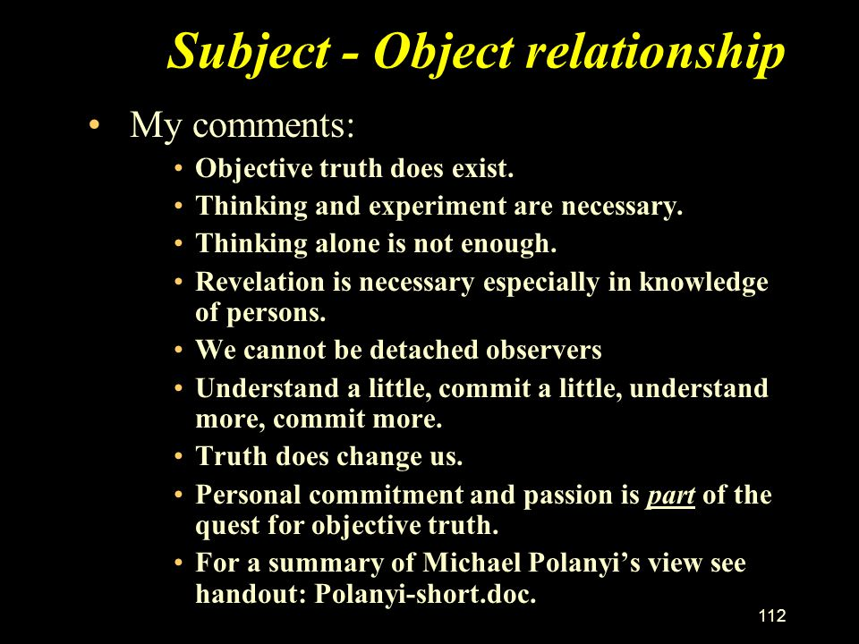 Subject - Object relationship