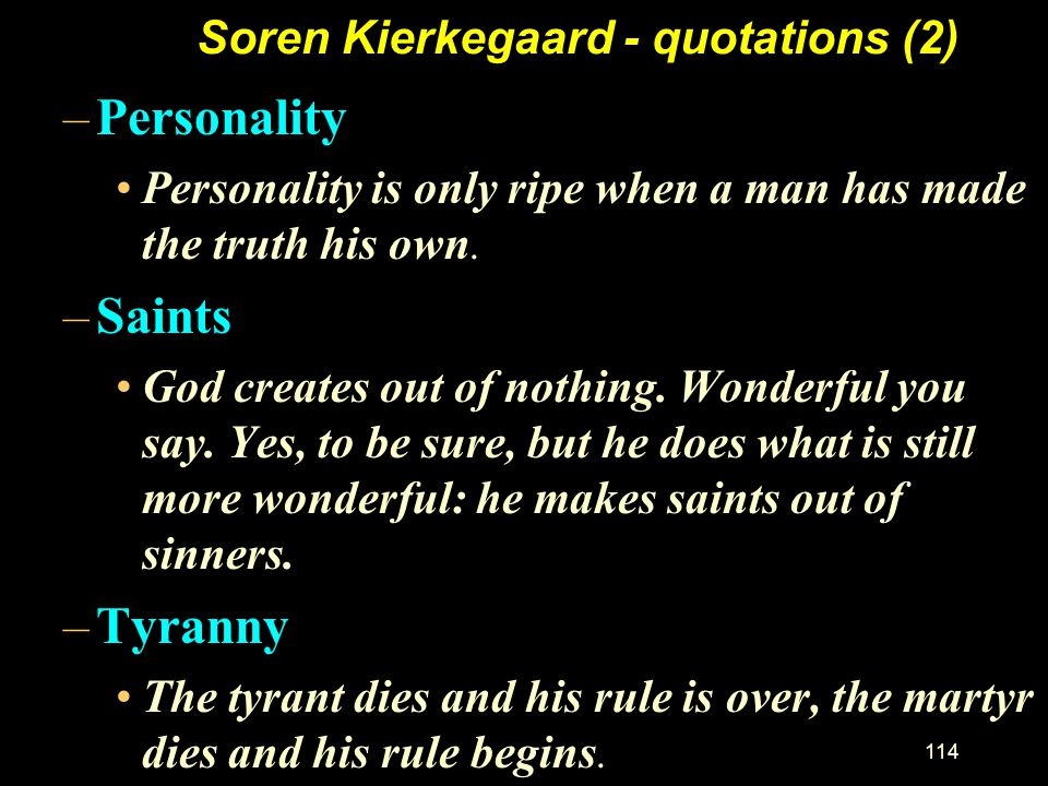 Soren Kierkegaard - quotations (2)