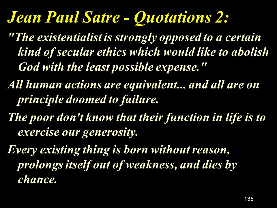 Jean Paul Satre - Quotations 2: