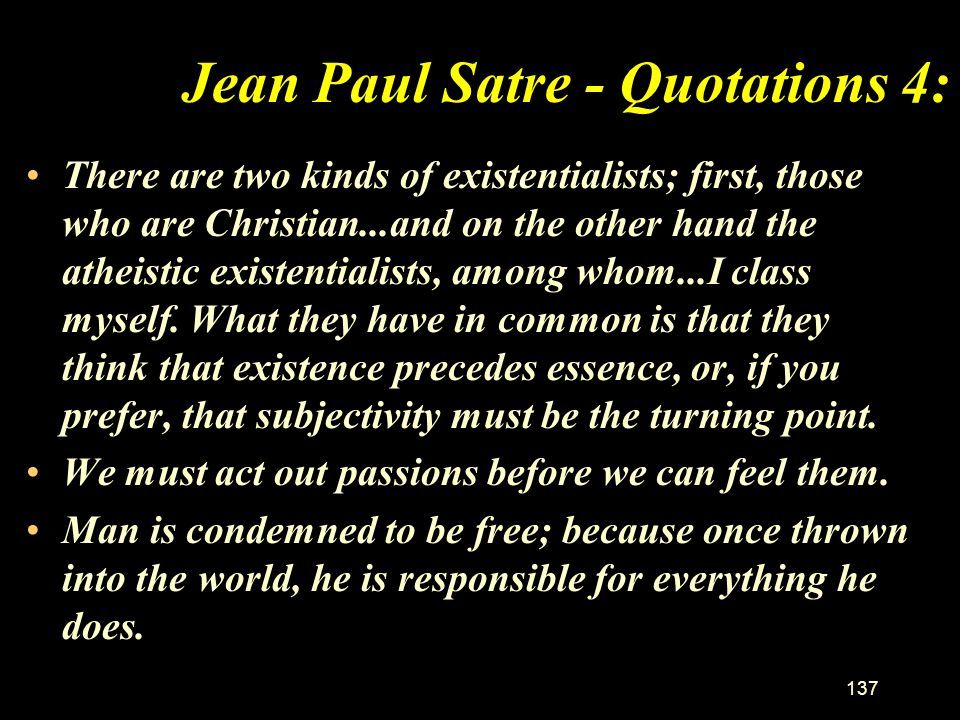 Jean Paul Satre - Quotations 4: