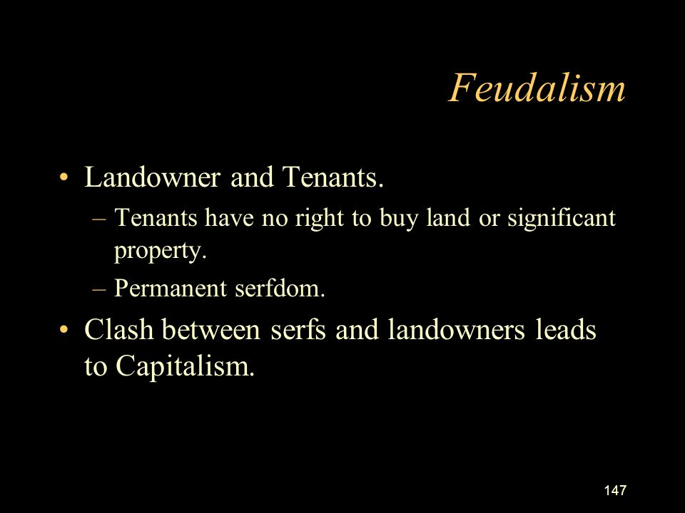 Feudalism Landowner and Tenants.
