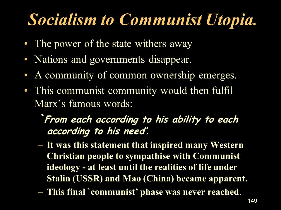Socialism to Communist Utopia.