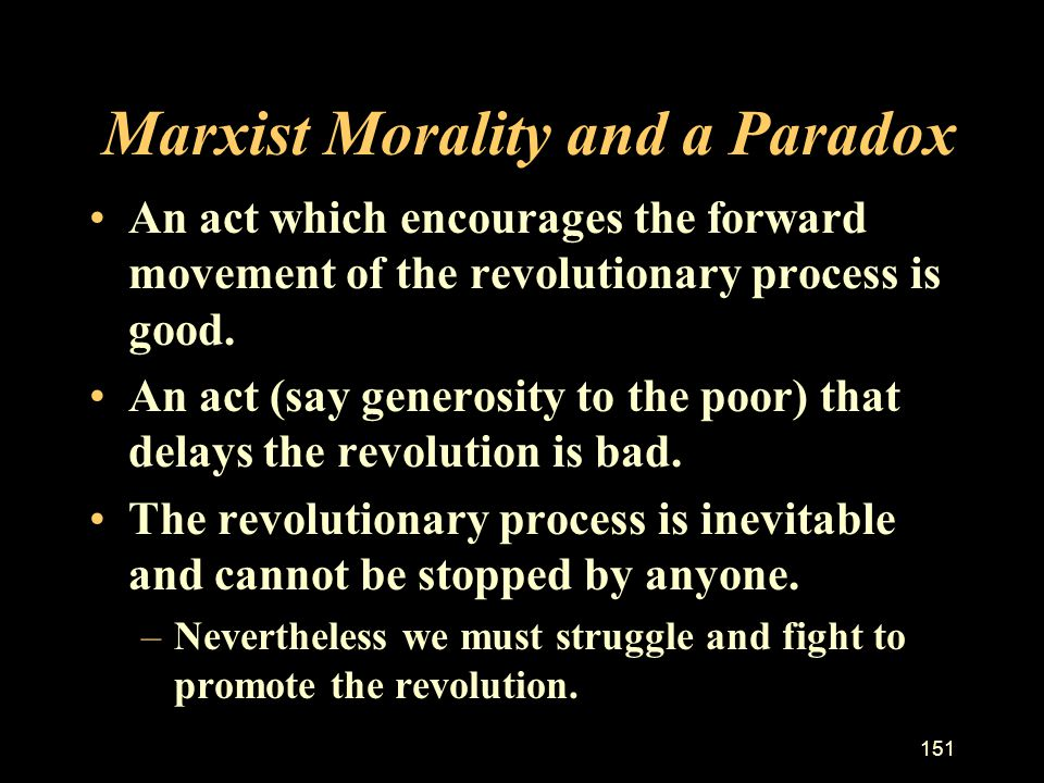 Marxist Morality and a Paradox