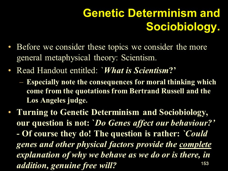Genetic Determinism and Sociobiology.