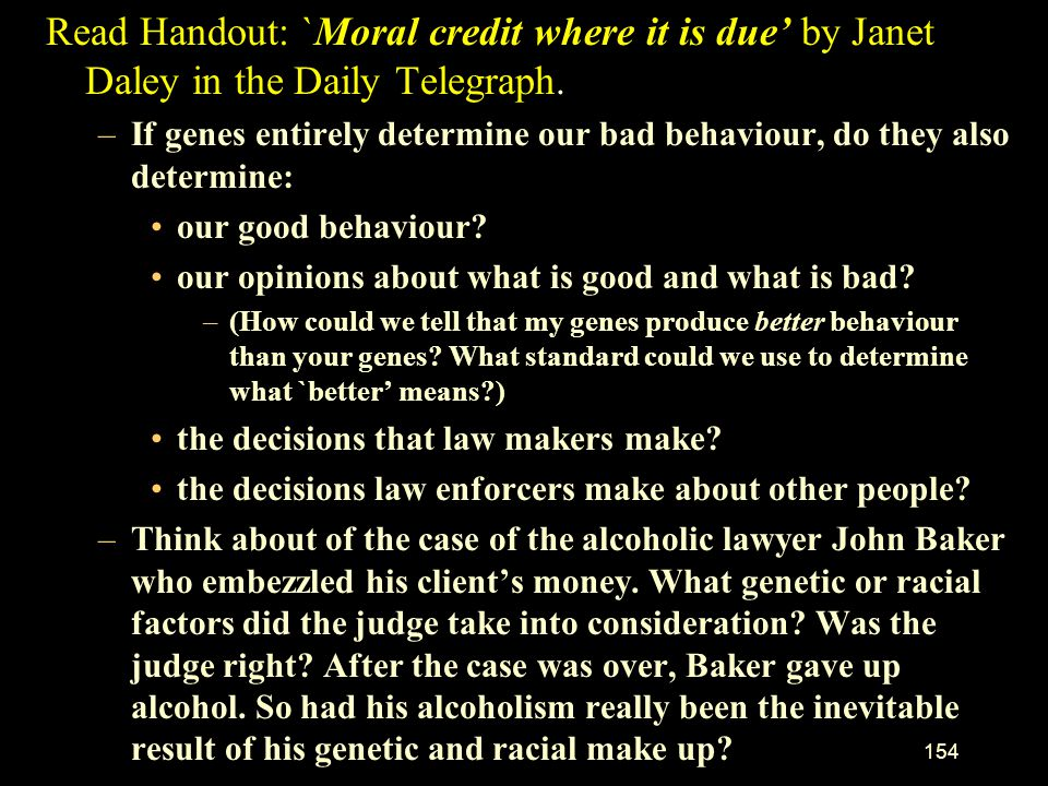 Read Handout: `Moral credit where it is due' by Janet Daley in the Daily Telegraph.