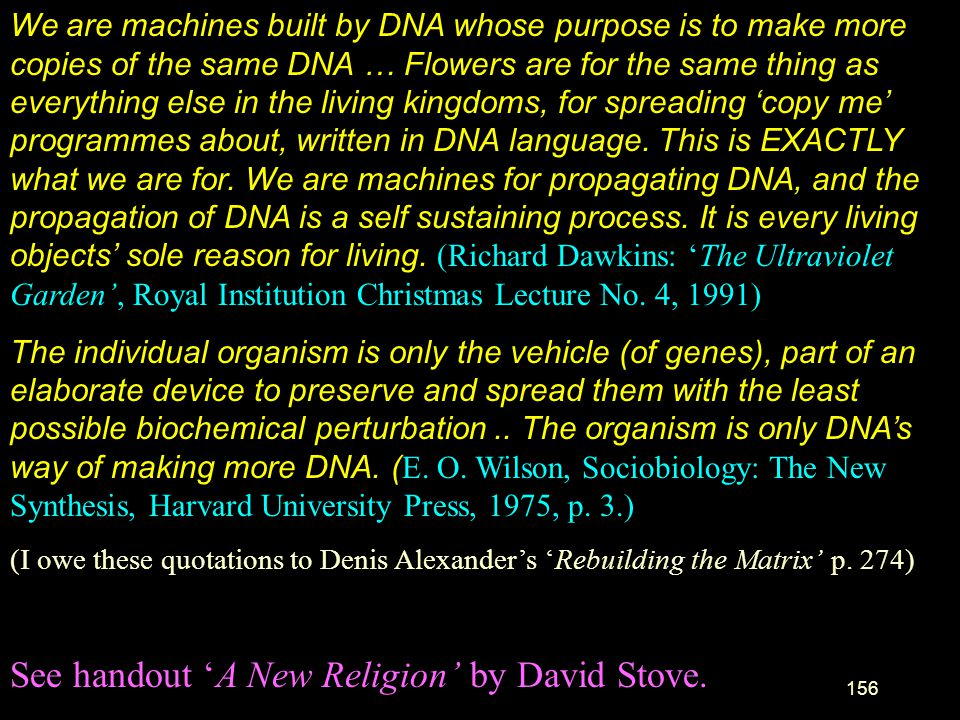 See handout 'A New Religion' by David Stove.