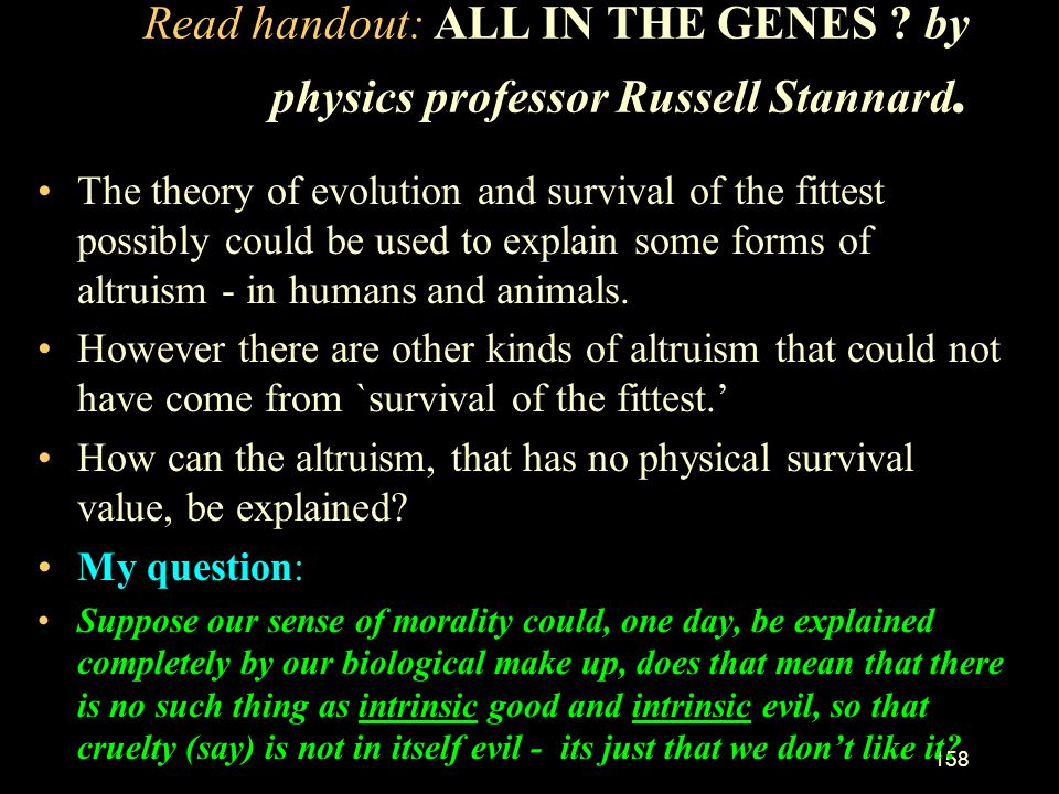 Read handout: ALL IN THE GENES by physics professor Russell Stannard.
