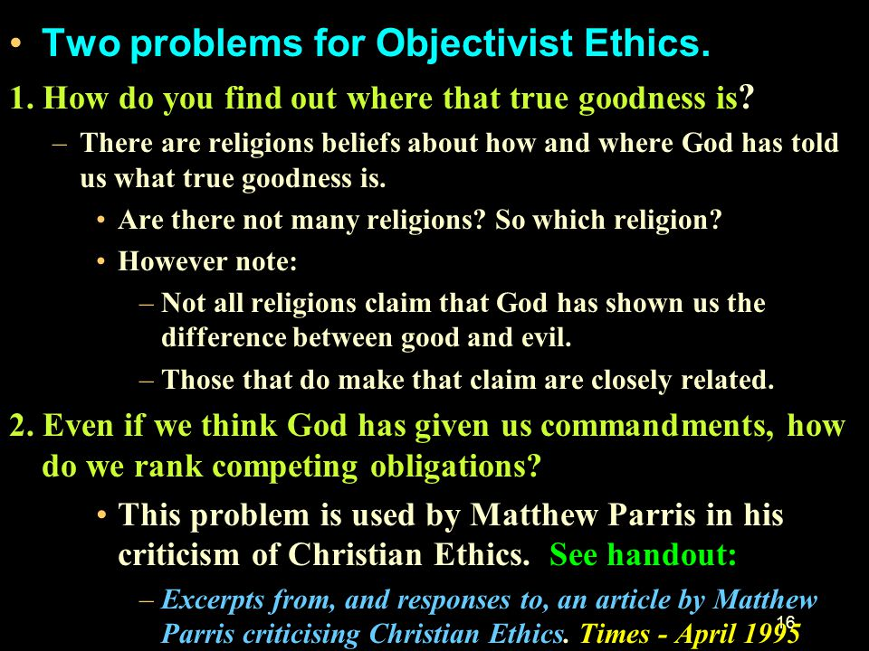 Two problems for Objectivist Ethics.