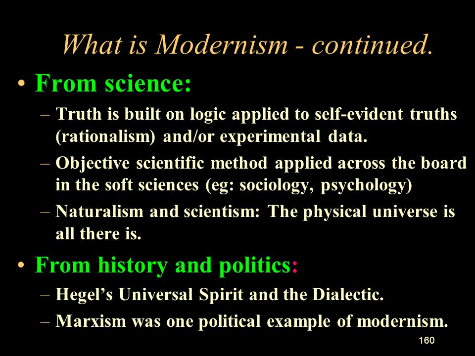 What is Modernism - continued.
