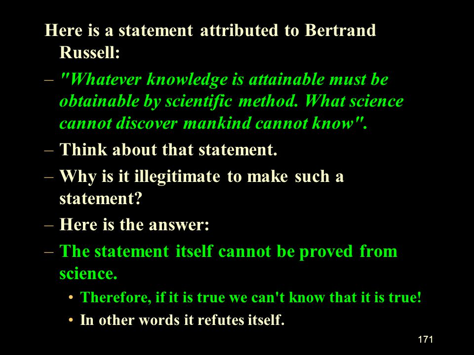 Here is a statement attributed to Bertrand Russell: