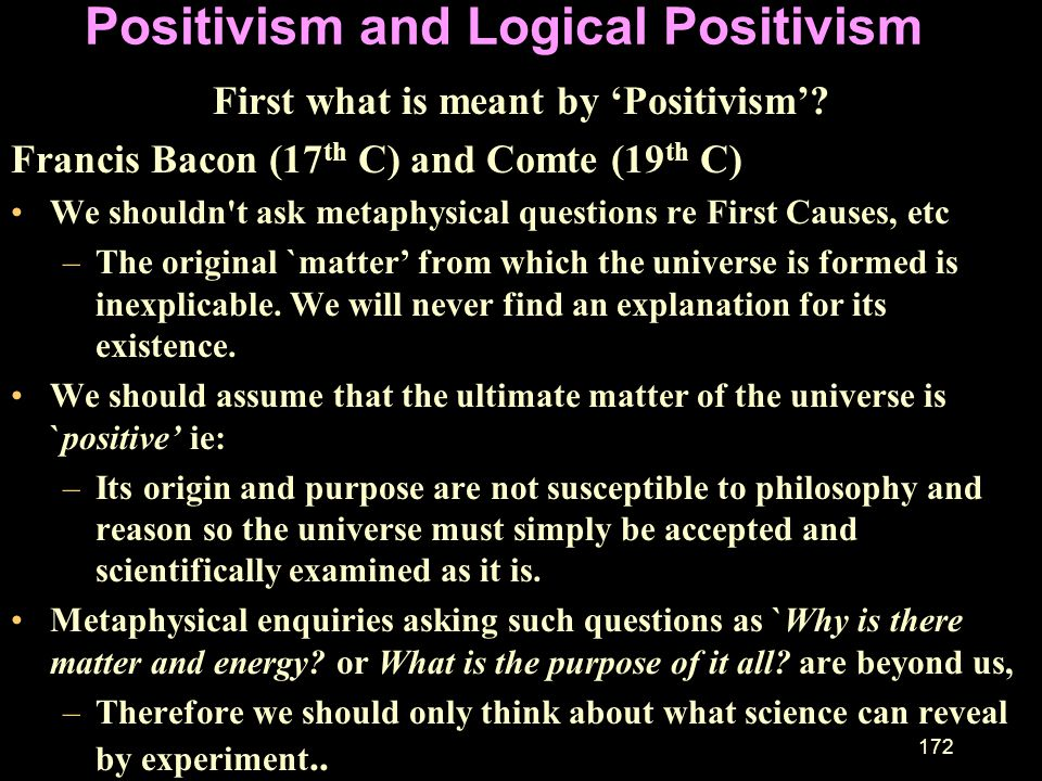 Positivism and Logical Positivism