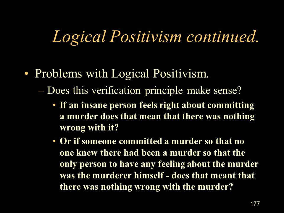 Logical Positivism continued.