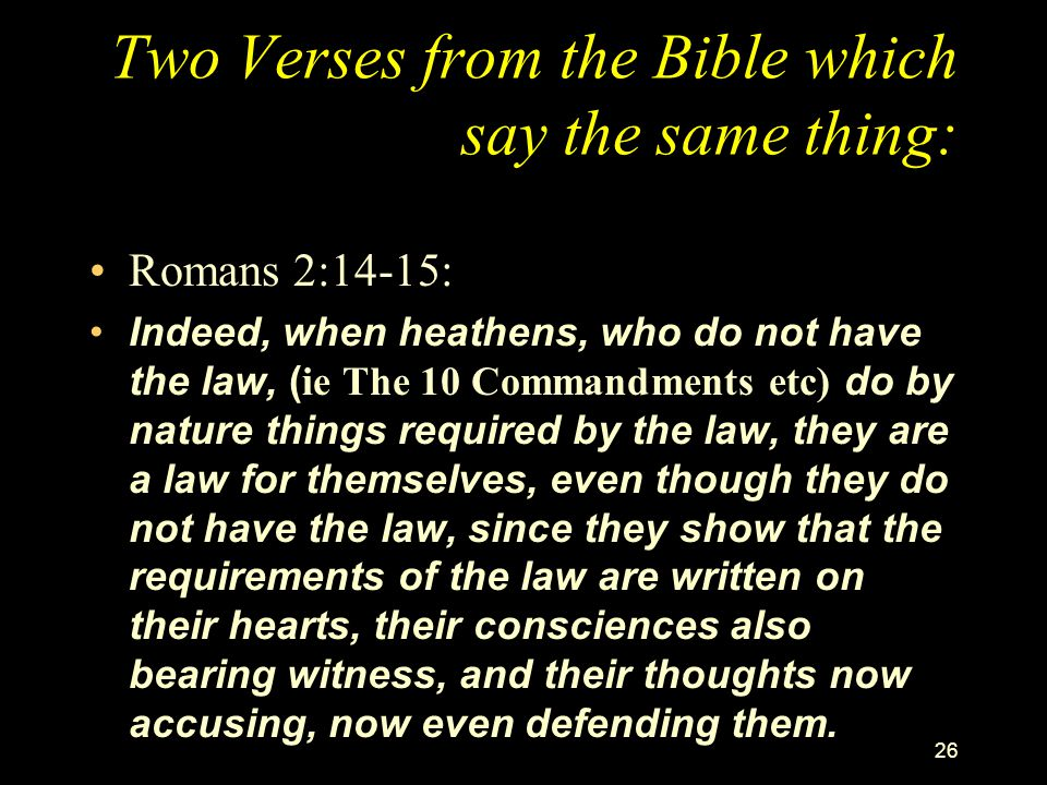 Two Verses from the Bible which say the same thing: