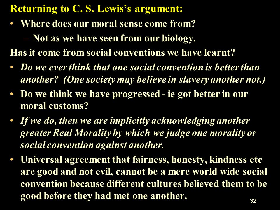 Returning to C. S. Lewis's argument: