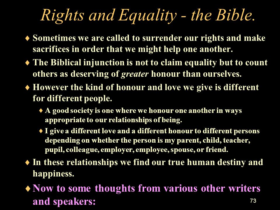Rights and Equality - the Bible.