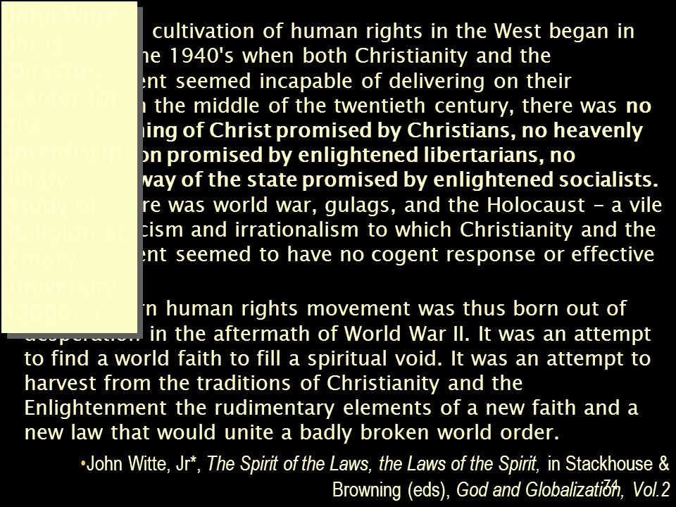 John Witte Jnr is Director, Center for the Interdisciplinary Study of Religion at Emory University (2000- )