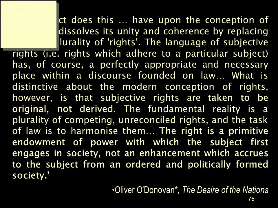 Oliver O Donovan*, The Desire of the Nations