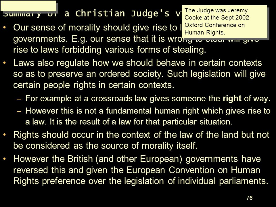 Summary of a Christian Judge's view*: