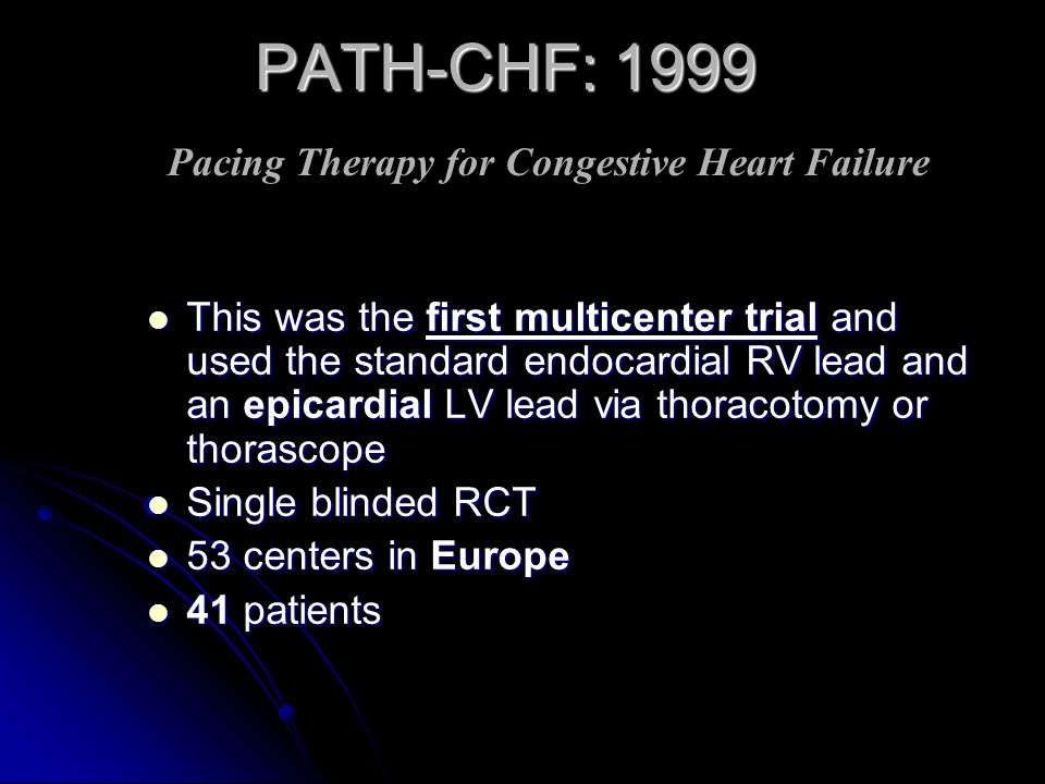PATH-CHF: 1999 Pacing Therapy for Congestive Heart Failure