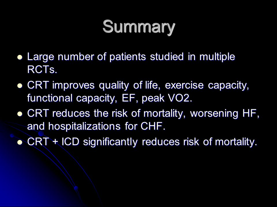 Summary Large number of patients studied in multiple RCTs.