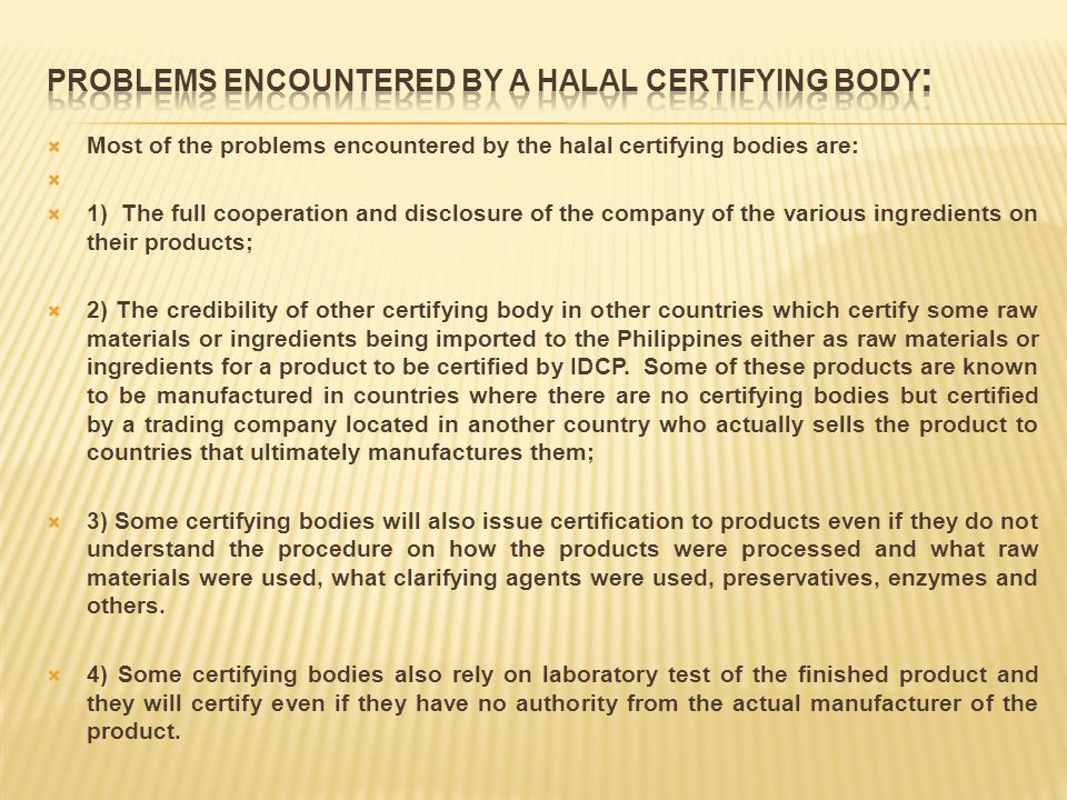 Problems encountered by a halal certifying body: