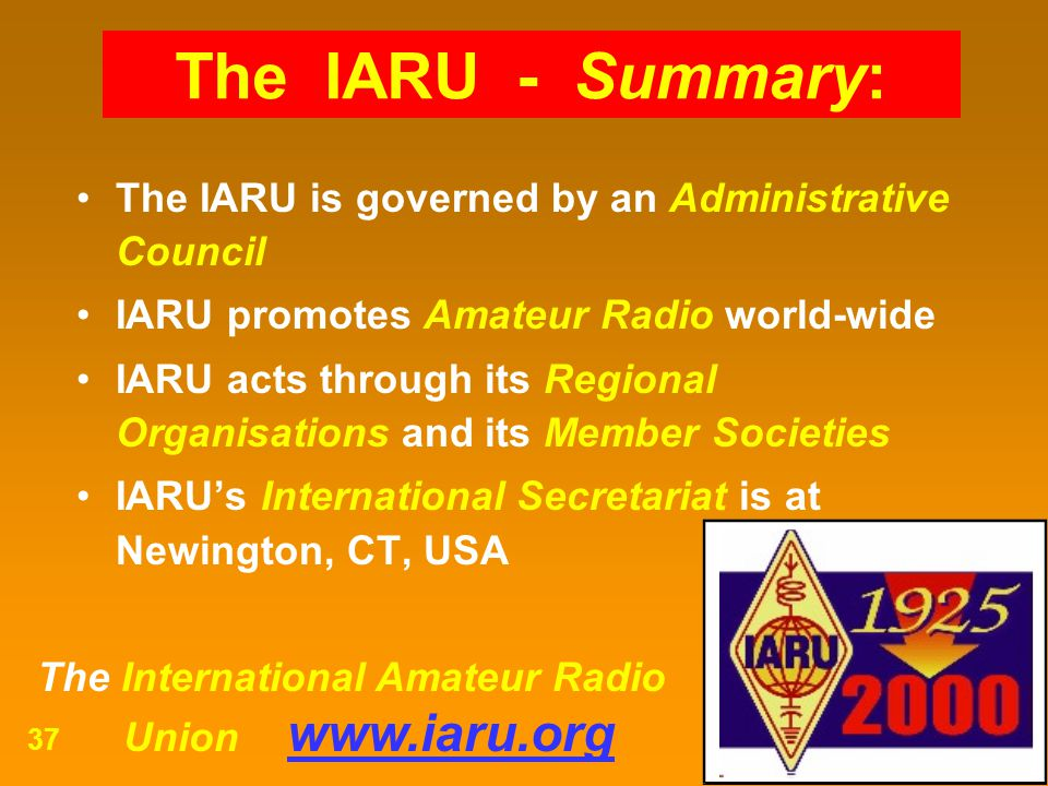 The IARU - Summary: The IARU is governed by an Administrative Council