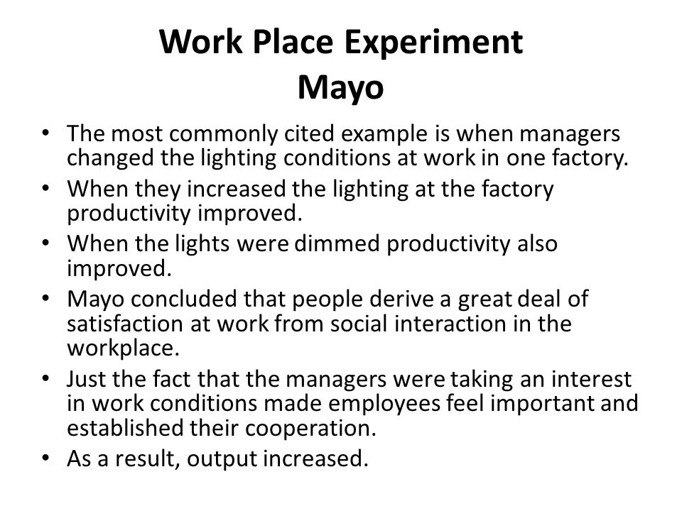 Work Place Experiment Mayo