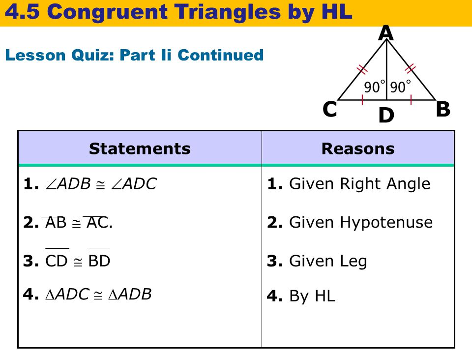 4.5 Congruent Triangles by HL A