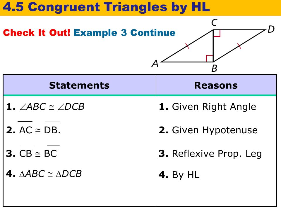 4.5 Congruent Triangles by HL
