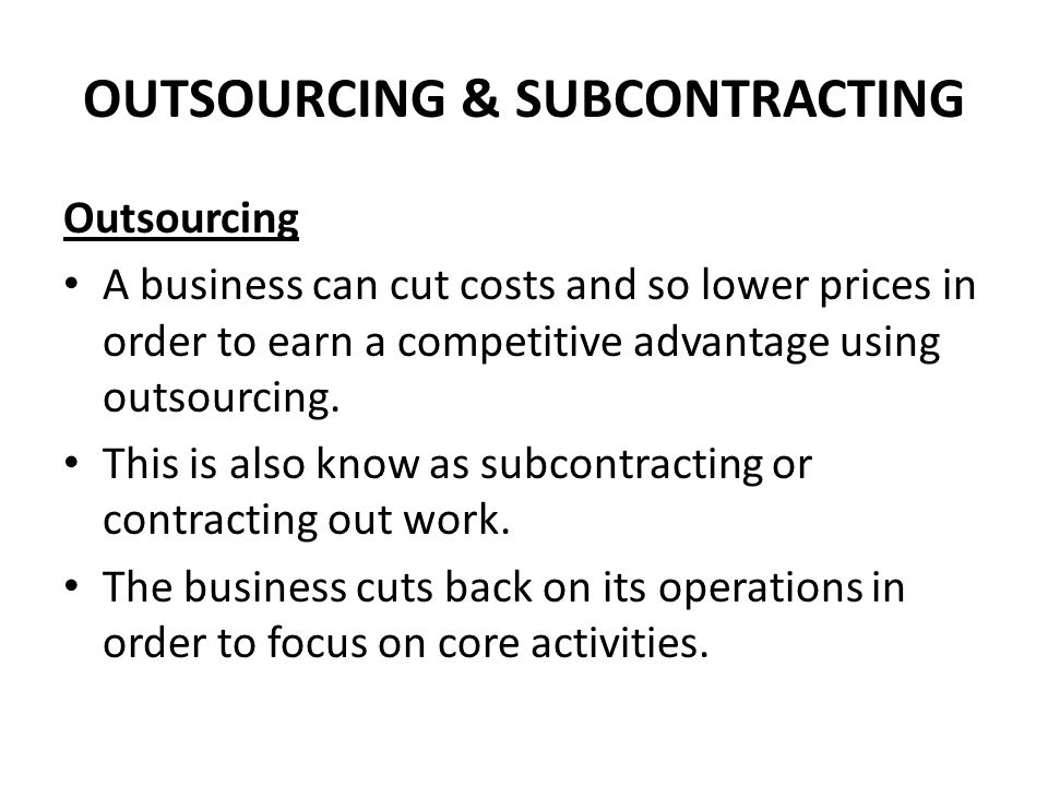 OUTSOURCING & SUBCONTRACTING